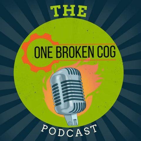 one broken cog podcast